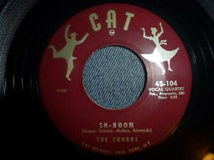 "The Chords ""Sh-boom"" cat 104 doo wop funky group vocals northern soul 45"