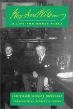 Woodrow Wilson: A Life for World Peace-ExLibrary