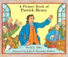 A Picture Book of Patrick Henry by David A. Adler (1995, Hardcover)
