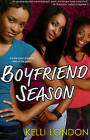 Boyfriend Season by Kelli London (Paperback, 2011)