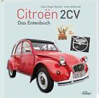 Citroen 2 CV von Immo Mickloweit und Marc Roger Reichel (2015, Gebundene Ausgabe)