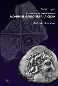 Nouveau-livre-VOL-1-034-Monnaies-gauloises-a-la-croix-034-de-Cedric-Lopez