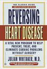 Reversing Heart Disease by Julian Whitaker (Paperback, 2002)