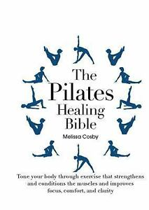 The-Pilates-Healing-Bible-Tone-Your-Body-with-This-Gentle-Effective-Exercis