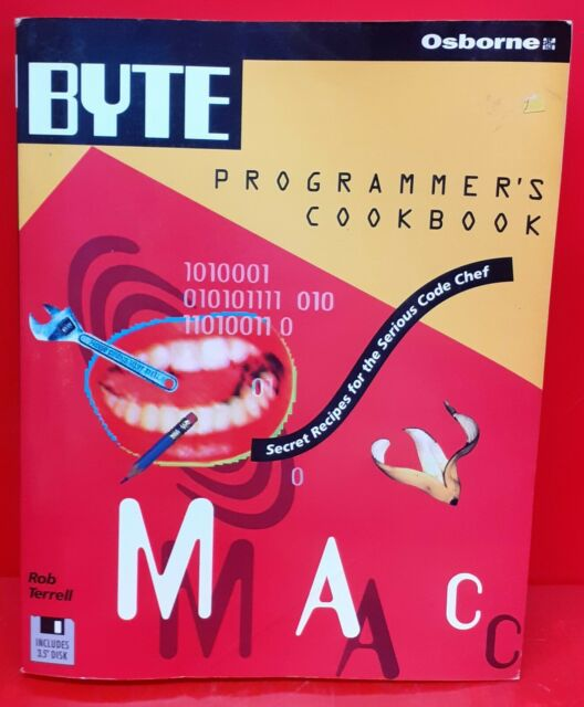 BYTE's Mac Programmer's Cookbook by Rob Terrell (Mixed media product, 1994)