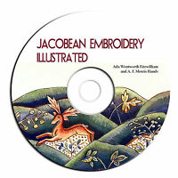 Jacobean Embroidery Illustrated-patterns, Forms & Fillings Late Tudor On Cd