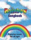 Rainbow Songbook: Favorite Music for All Ages! by Alan C Whitmore (Spiral bound, 2000)
