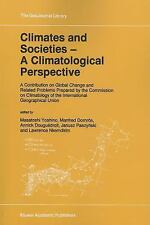 GeoJournal Library: Climates and Societies - A Climatological Perspective : A...