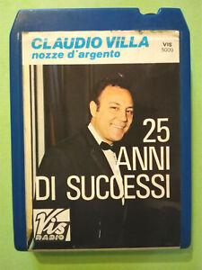 Stereo-8-Cartridge-Musicassetta-Claudio-Villa-Nozze-D-039-Argento-25-Anni-Successi