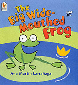 034-VERY-GOOD-034-Big-Wide-Mouthed-Frog-Martin-Larranaga-Ana-Book