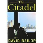 The Citadel by Dave Bailor (Paperback / softback, 2012)