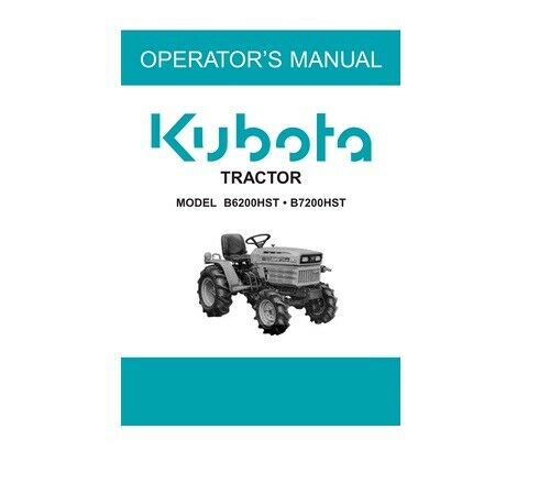 "Kubota /""B1550 /& B1750 HST Series/"" Operators Manual  # 6643762914 #"