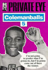 Private Eye's  Colemanballs: No. 5 by Private Eye Productions Ltd. (Paperback, 1990)