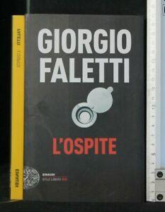 L'OSPITE. Giorgio Faletti. Einaudi.