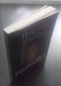 Brigitte-Bardot-034-Warum-034-de-La-Roca-2003-Tbe-Demuestra