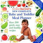 Annabel Karmel's New Complete Baby & Toddler Meal Planner by Annabel Karmel (Hardback, 2004)