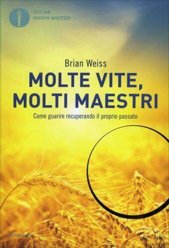 LIBRO MOLTE VITE MOLTI MAESTRI - BRIAN WEISS