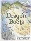 Dragon BOOTS 9781438970226 by Daron M. Shulda Paperback