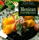 Williams-Sonoma Kitchen Library: Mexican Favorites by Susanna Palazuelos (1999, Hardcover)