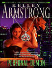 Personal Demon by Kelley Armstrong (CD-Audio, 2008)