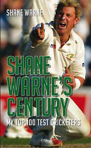 Shane-Warne-039-s-Century-My-Top-100-Test-Cricketers-by-Shane-Warne-Hardback