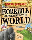 Horrible Geography of the World by Anita Ganeri (Paperback, 2010)