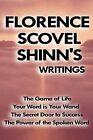 Florence Scovel Shinn's Writings by Florence Scovel Shinn (Hardback, 2007)