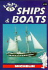 I-Spy Ships and Boats by Michelin Travel Publications (Paperback, 1992)