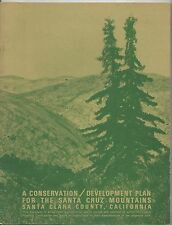 A conservation development plan for the santa cruz mountains santa clara 6/1972