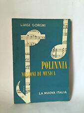 POLINNIA - NOZIONI DI MUSICA - L.Gorgni [La Nuova Italia 1959]