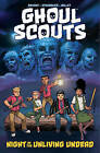 Ghoul Scouts: Night of the Unliving Undead by Steve Bryant (Paperback, 2016)