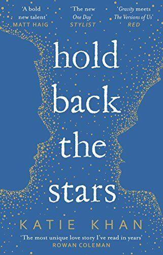 1 of 1 - Hold Back the Stars,Katie Khan- 9781784161774
