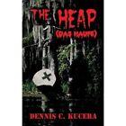 The Heap: (Das Haufe) by Dennis C Kucera (Paperback / softback, 2013)