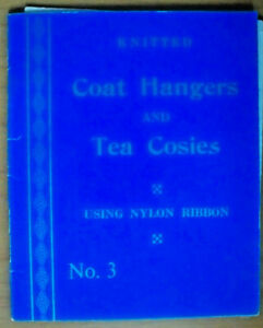 Knitted-Coat-Hangers-and-Tea-Cosies-Using-Nyon-Ribbon-Book-No-3