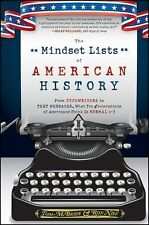 The Mindset Lists of American History : From Typewriters to Text Messages,...