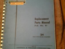 Kearney Amp Trecker Milwaukee Model 2h Vertical Knee Mill Replacemednt Parts Book