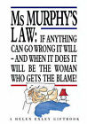 Ms Murphy's Law by Exley Publications Ltd (Paperback, 1998)