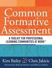 Common Formative Assessment a Toolkit for Professional Learning Communities at