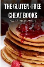 The Gluten-Free Cheat Bks.: Gluten-Free Breakfasts (2013, Paperback)