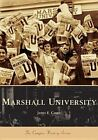 Marshall University by James E Casto (Paperback / softback, 2005)