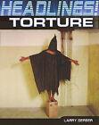 Torture by Larry Gerber (Hardback, 2011)