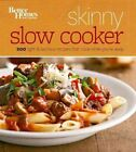 Better Homes and Gardens Skinny Slow Cooker by Better Homes & Gardens (Paperback, 2014)
