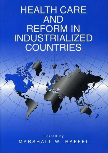 Health Care and Reform in Industrialized Countries