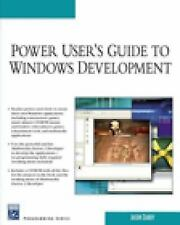 Power User's Guide to Windows Development by Jason Darby (2007, Paperback)