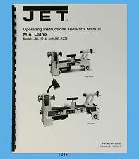 Jet Mini Lathe Models JML-1014I & JWL-1220 Operator & Parts List Manual *1243
