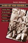 Sons of the Sierra: Juarez, Diaz, and the People of Ixtlan, Oaxaca, 1855-1920 by Patrick J. McNamara (Paperback, 2007)