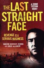 The Last Straight Face, Allison, Eric, Kennedy Jones, Bruce, Very Good Book