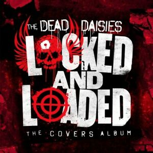 THE-DEAD-DAISIES-LOCKED-AND-LOADED-CD-NEU
