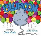 Blueloon by Julia Cook (Paperback / softback, 2012)