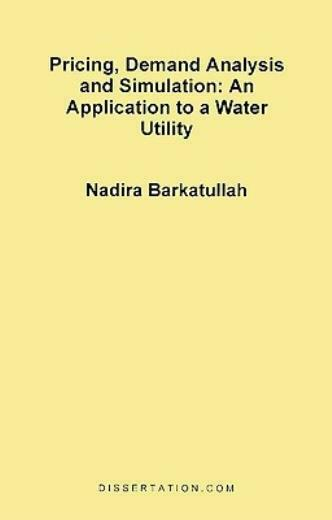 Pricing, Demand Analysis And Simulation: An Application To A Water Utility